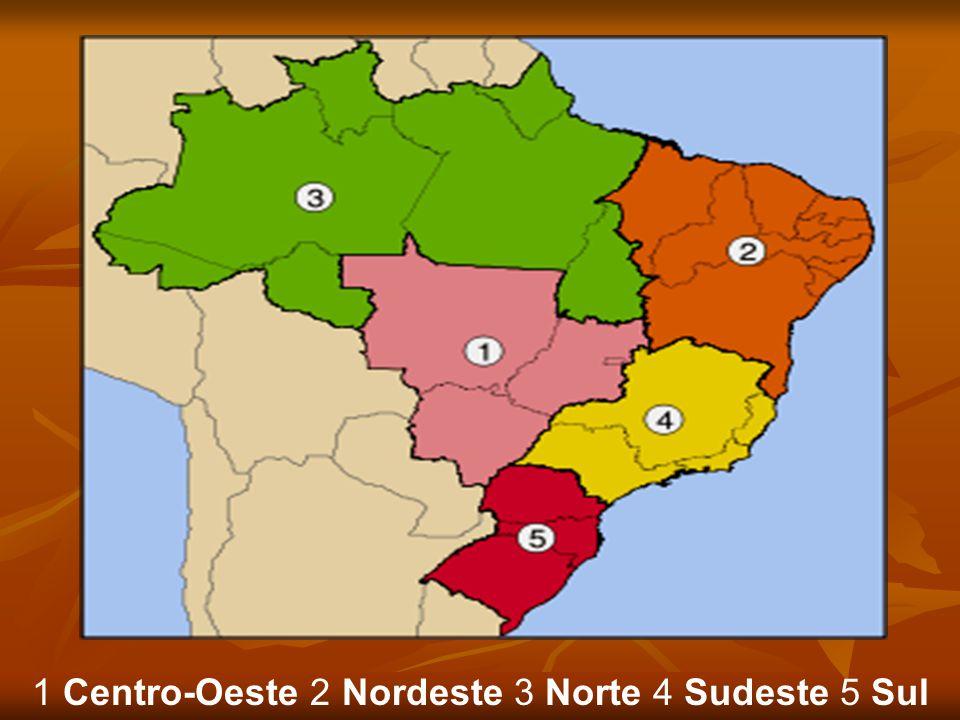 1 Centro-Oeste 2 Nordeste 3 Norte 4 Sudeste 5 Sul