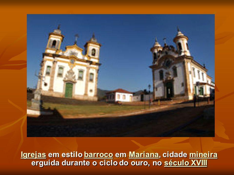 IgrejasIgrejas em estilo barroco em Mariana, cidade mineira erguida durante o ciclo do ouro, no século XVIII barrocoMarianamineiraséculo XVIII Igrejas
