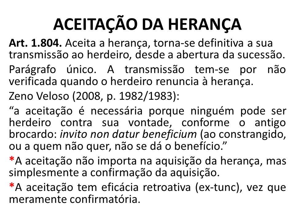 ACEITAÇÃO DA HERANÇA Art.1.804.