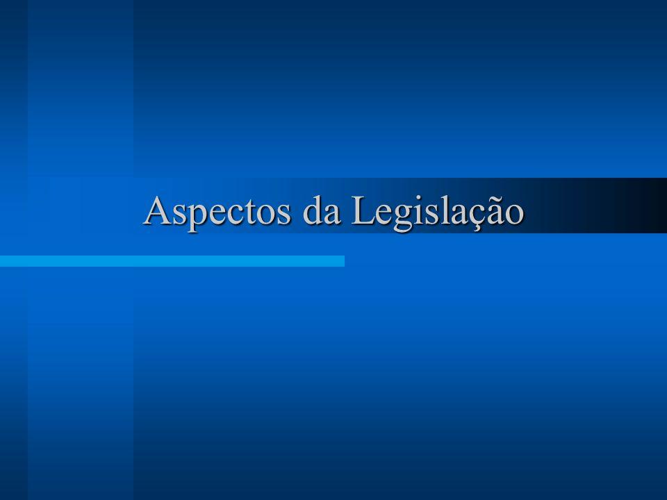 Aspectos da Legislação