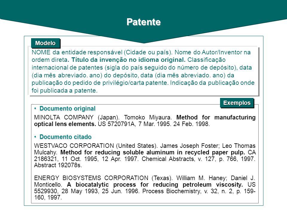 Documento original Documento original MINOLTA COMPANY (Japan). Tomoko Miyaura. Method for manufacturing optical lens elements. US 5720791A, 7 Mar. 199