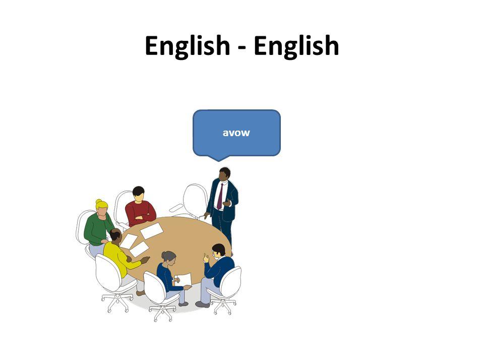 English - English avow