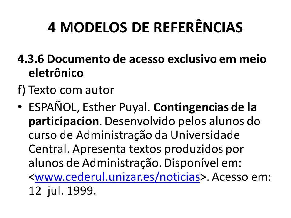 4 MODELOS DE REFERÊNCIAS 4.3.6 Documento de acesso exclusivo em meio eletrônico f) Texto com autor ESPAÑOL, Esther Puyal.