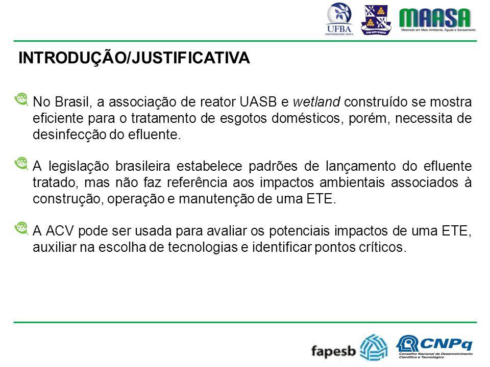 INTRODUÇÃO/JUSTIFICATIVA No Brasil, a associação de reator UASB e wetland construído se mostra eficiente para o tratamento de esgotos domésticos, porém, necessita de desinfecção do efluente.