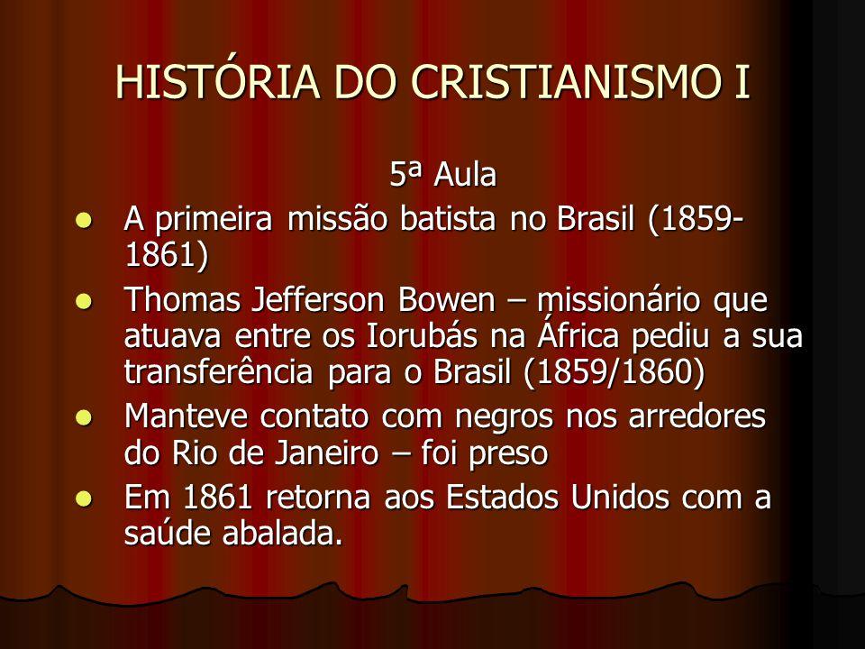 HISTÓRIA DO CRISTIANISMO I THOMAS JEFFERSON BOWEN E ESPOSA LURENA THOMAS JEFFERSON BOWEN E ESPOSA LURENA http://www.pibrj.org.br/historia/arquivos/historia_batistas_I.pdf