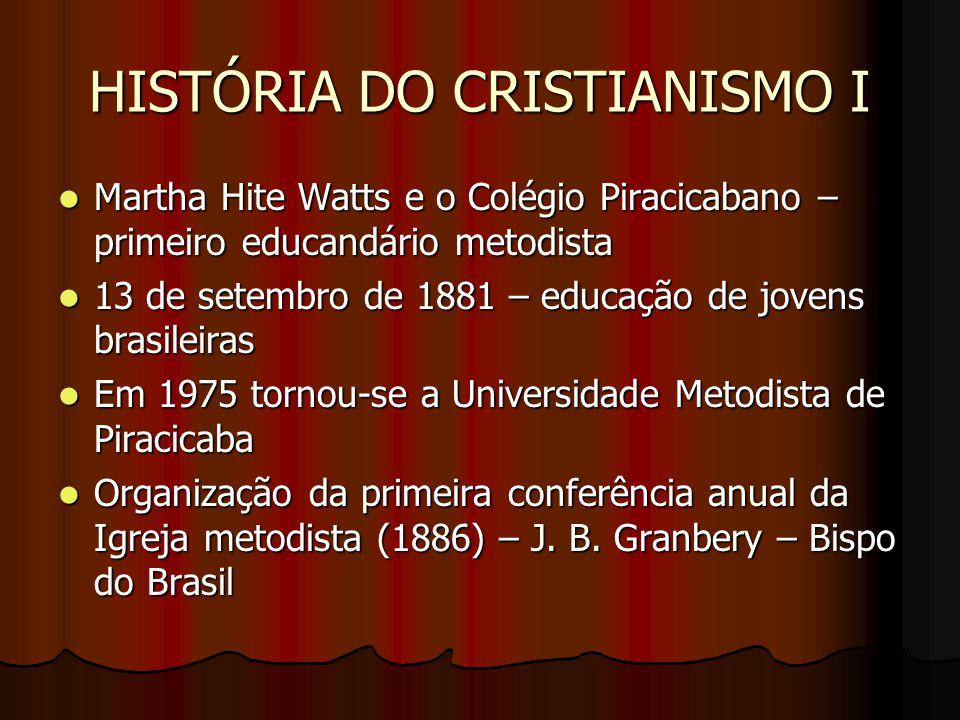 HISTÓRIA DO CRISTIANISMO I COLÉGIO PIRACICABANO