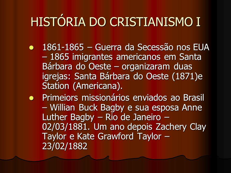 HISTÓRIA DO CRISTIANISMO I WILLIAN BAGBY E ANNE BAGBY
