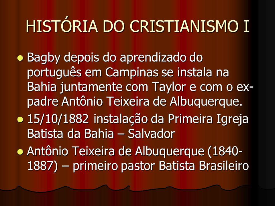 HISTÓRIA DO CRISTIANISMO I Evangelizado por um antigo colega de escola no Recife; Evangelizado por um antigo colega de escola no Recife; Em 1878 casou-se com Senhorinha Francisca de Jesus (Rev.