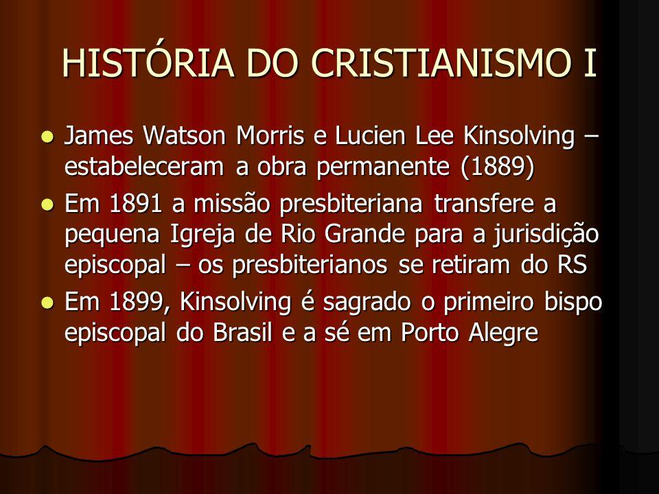 HISTÓRIA DO CRISTIANISMO I Lucien Lee Kinsolving