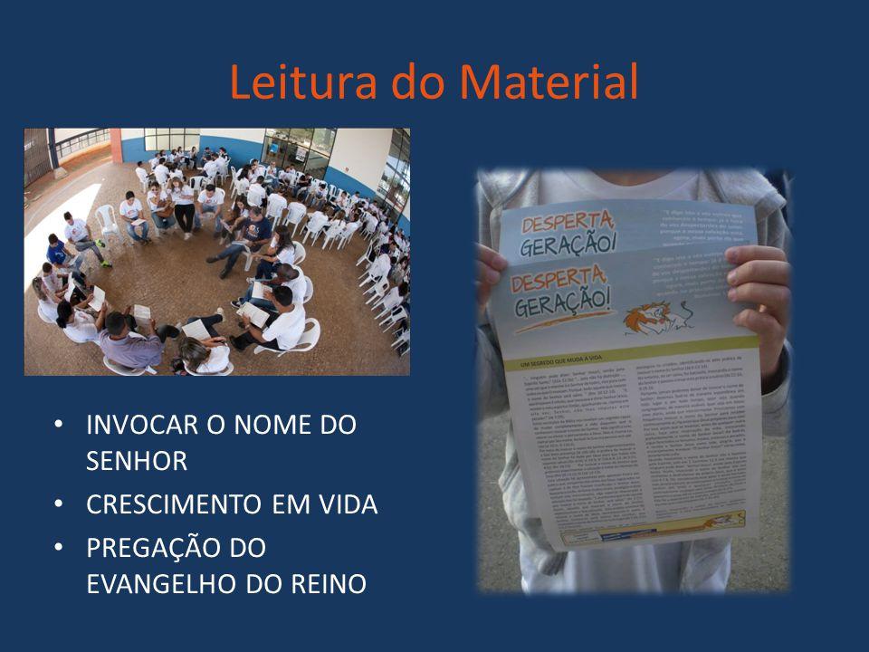 Leitura do Material INVOCAR O NOME DO SENHOR CRESCIMENTO EM VIDA PREGAÇÃO DO EVANGELHO DO REINO