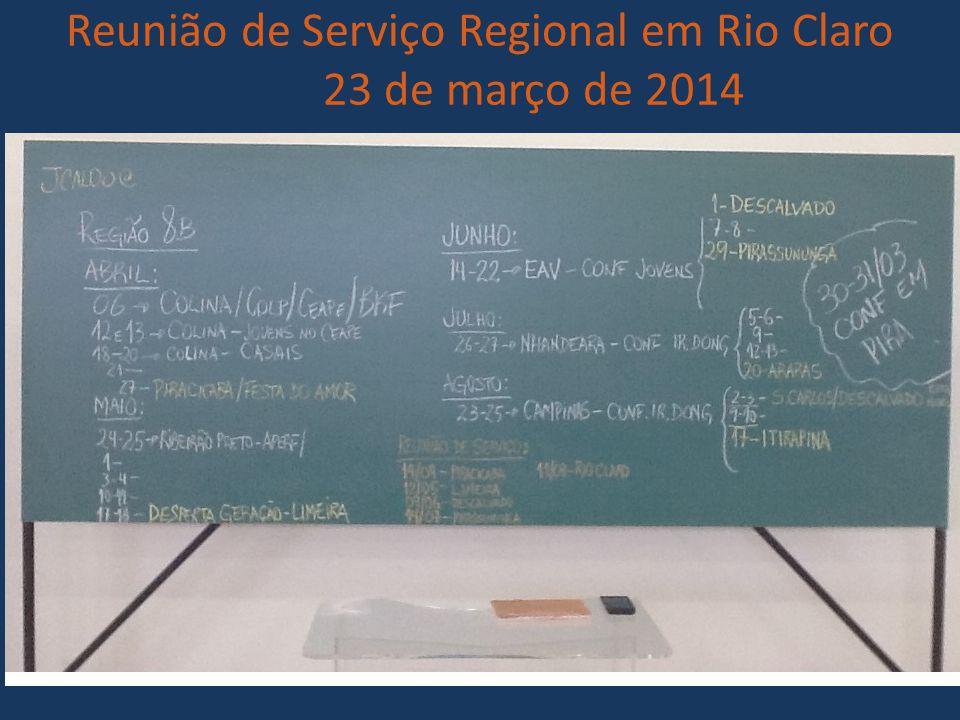 Reunião de Serviço Regional em Rio Claro 23 de março de 2014