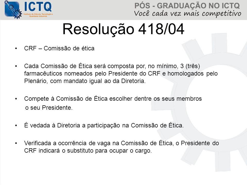 CRF – Comissão de ética Cada Comissão de Ética será composta por, no mínimo, 3 (três) farmacêuticos nomeados pelo Presidente do CRF e homologados pelo
