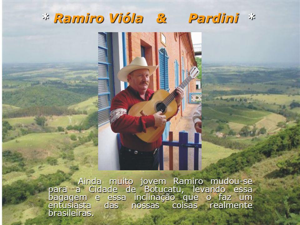 Ramiro formou a primeira dupla com seu primo Pedrinho e cantaram juntos por cinco anos.
