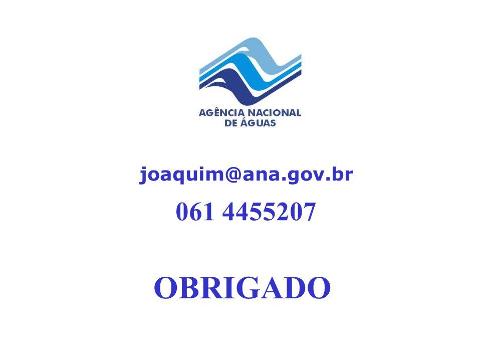 061 4455207 OBRIGADO joaquim@ana.gov.br
