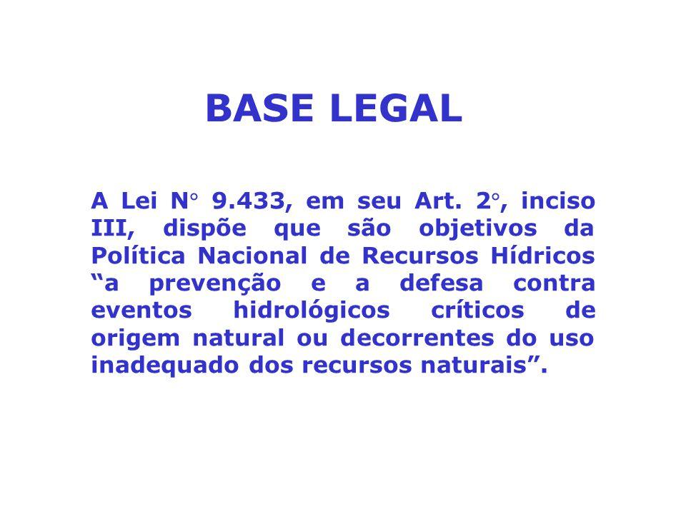 """A Lei N 9.433, em seu Art. 2, inciso III, dispõe que são objetivos da Política Nacional de Recursos Hídricos """"a prevenção e a defesa contra eventos"""