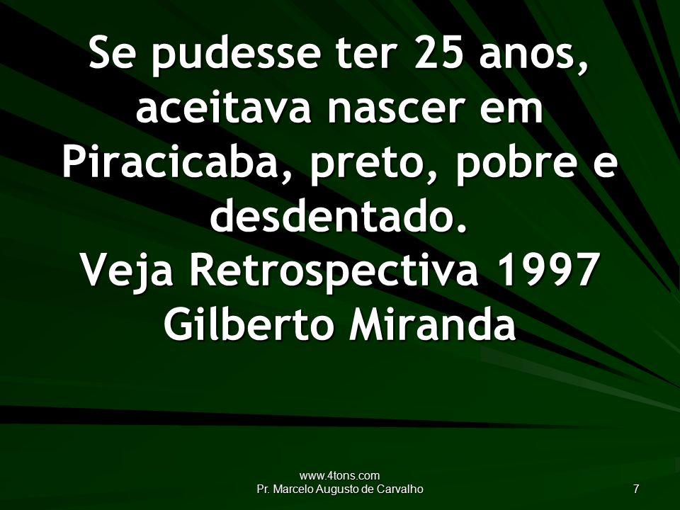 www.4tons.com Pr.Marcelo Augusto de Carvalho 8 O crime, muitas vezes, é inevitável.