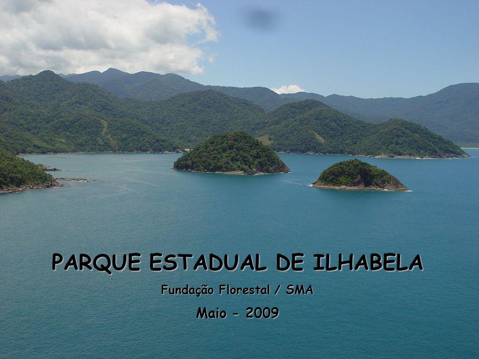 PARQUE ESTADUAL DE ILHABELA Fundação Florestal / SMA Maio - 2009