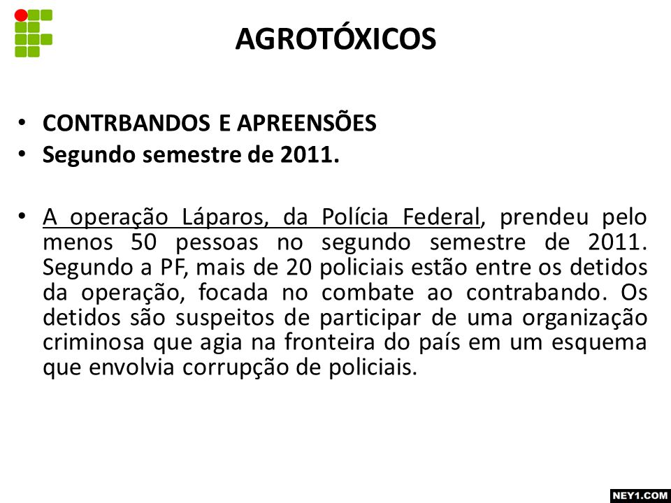 CONTRBANDOS E APREENSÕES Segundo semestre de 2011.