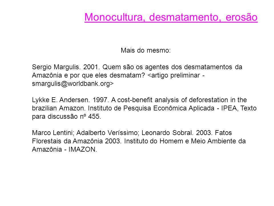 Mais do mesmo: Sergio Margulis.2001.