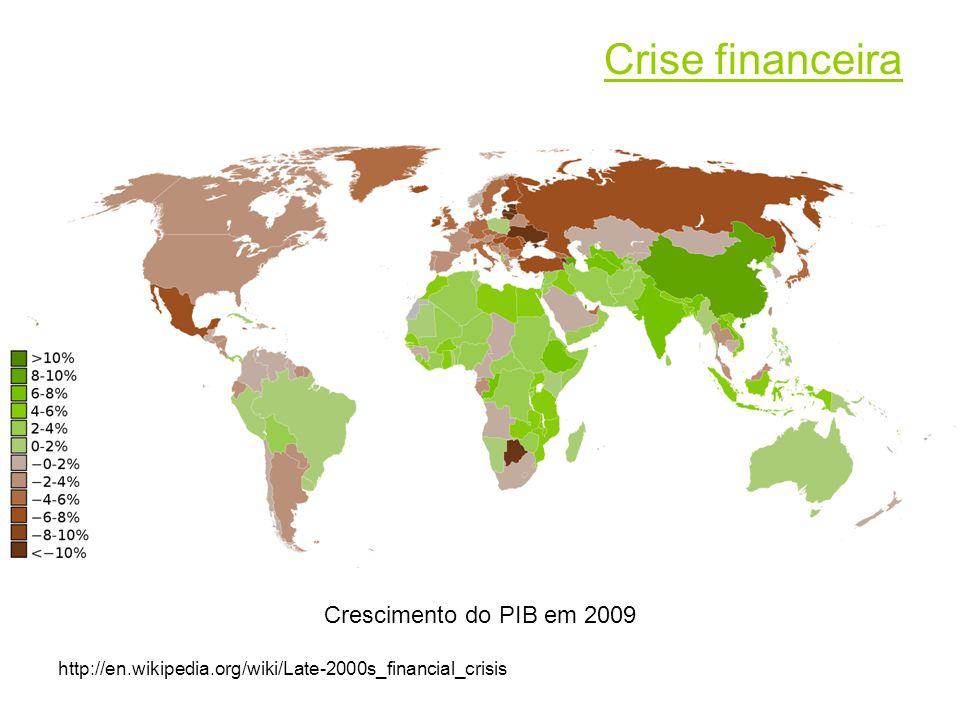 Crescimento do PIB em 2009 http://en.wikipedia.org/wiki/Late-2000s_financial_crisis Crise financeira