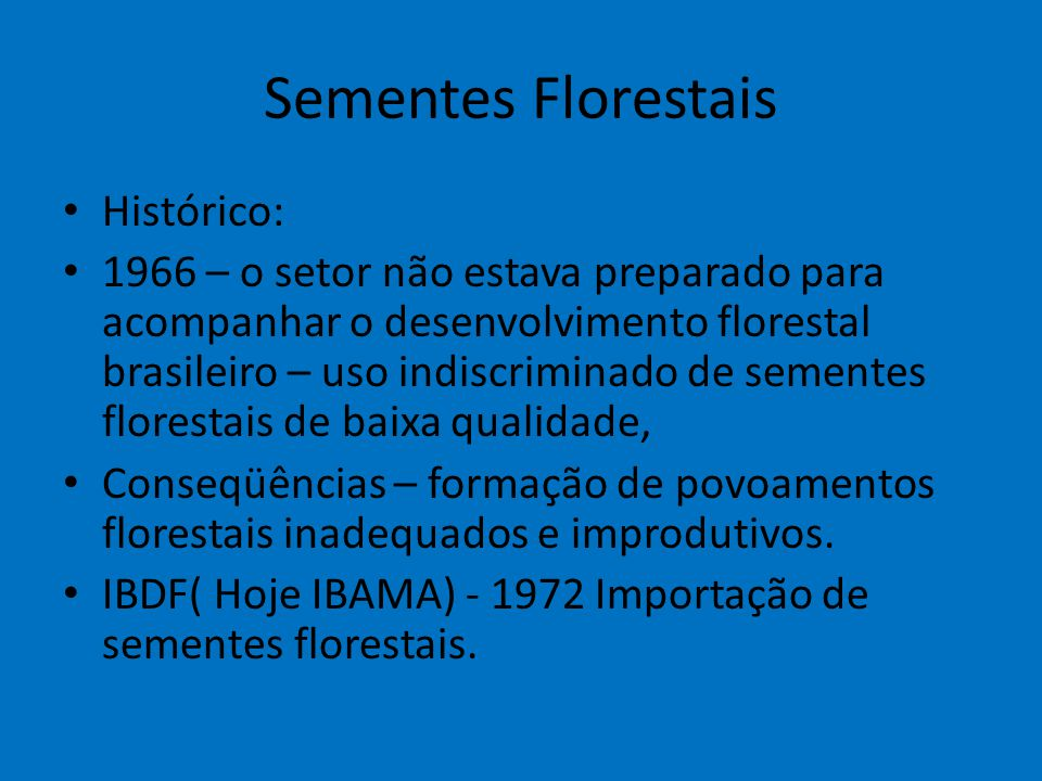 Sementes Florestais 3.