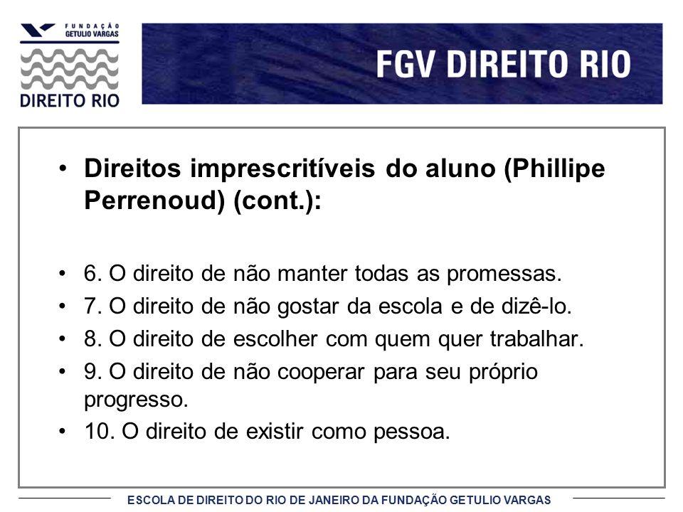 ESCOLA DE DIREITO DO RIO DE JANEIRO DA FUNDAÇÃO GETULIO VARGAS Áreas de aplicação (cont.) d) Internacional É facultado ao possível mediador recusar a mediação, assim como também é lícito a uma das partes.