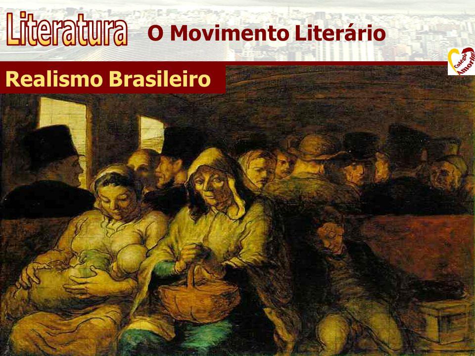 O Movimento Literário Realismo Brasileiro - Movimento de intensa crítica social; - Artistas observadores e objetivos; - Adultério; - Crítica à burguesia; - Cientificismo; - Instrumento de denúncia social.