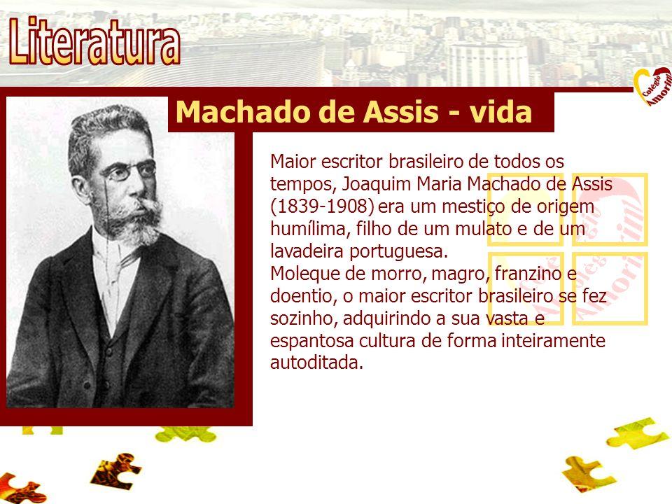 Machado de Assis - Estilo Eo de Assis escreveu romances, crônicas, poesias, peças de teatro e muitos artigos de jornais.