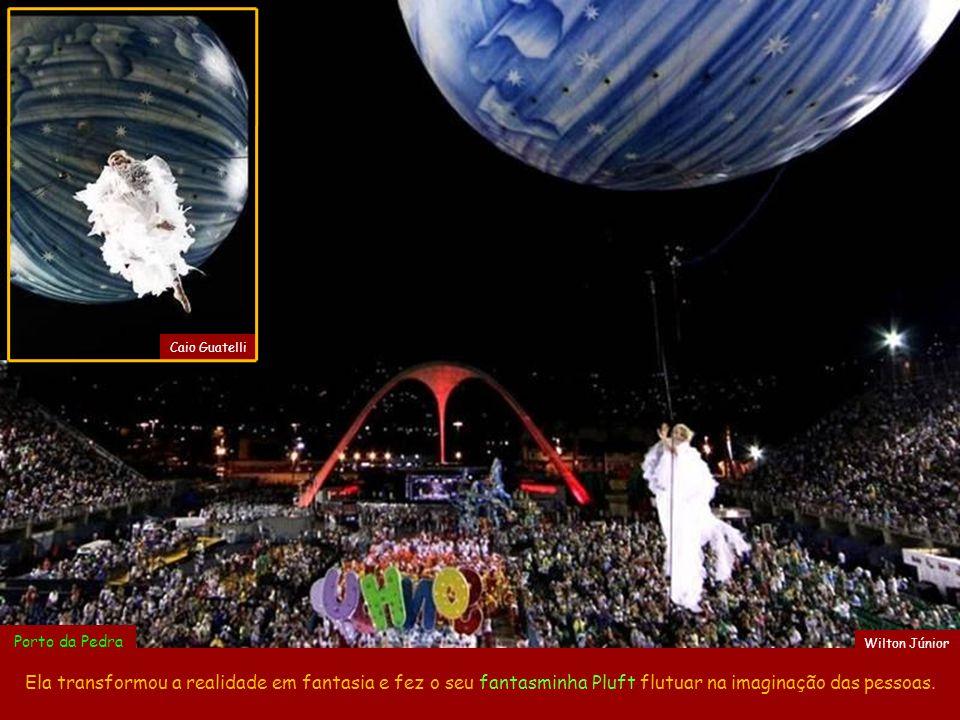 Ela transformou a realidade em fantasia e fez o seu fantasminha Pluft flutuar na imaginação das pessoas.
