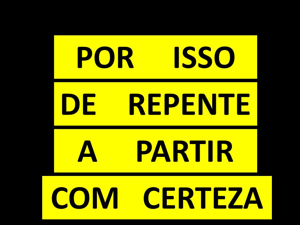 A PARTIR DE REPENTE POR ISSO COM CERTEZA