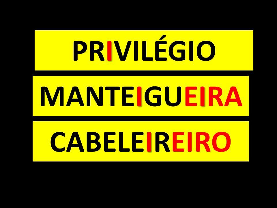 I PRIVILÉGIO II MANTEIGUEIRA I CABELEIREIRO