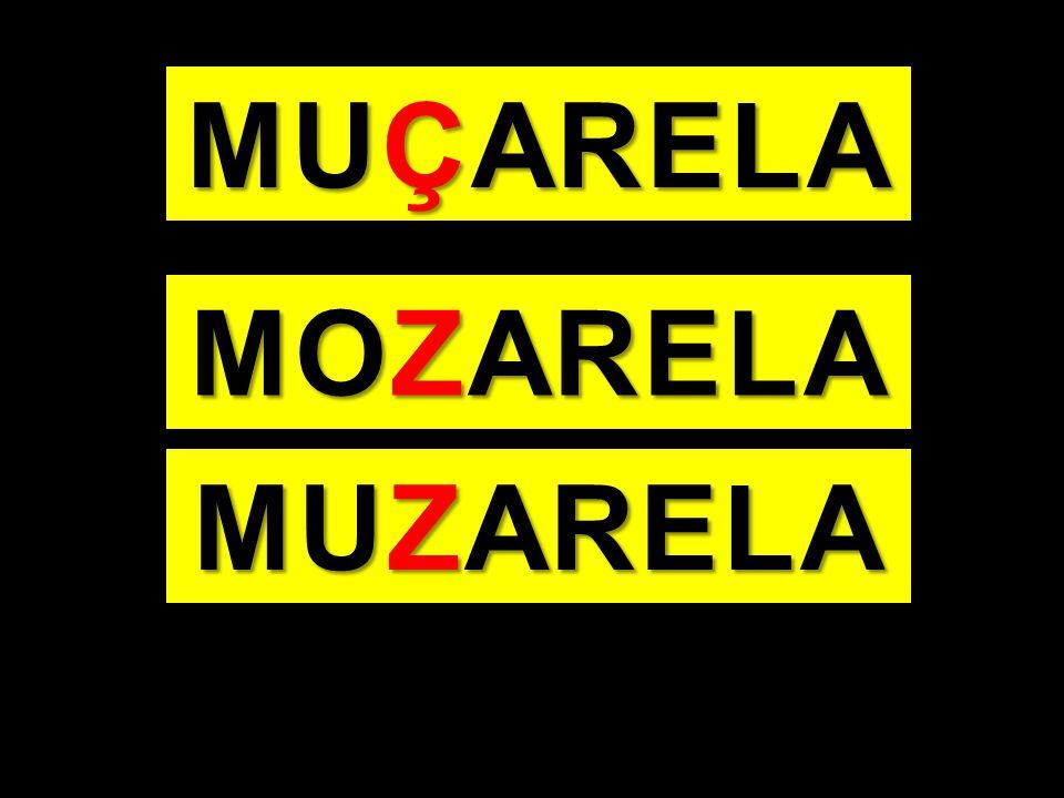 MUÇARELA MOZARELA MUZARELA