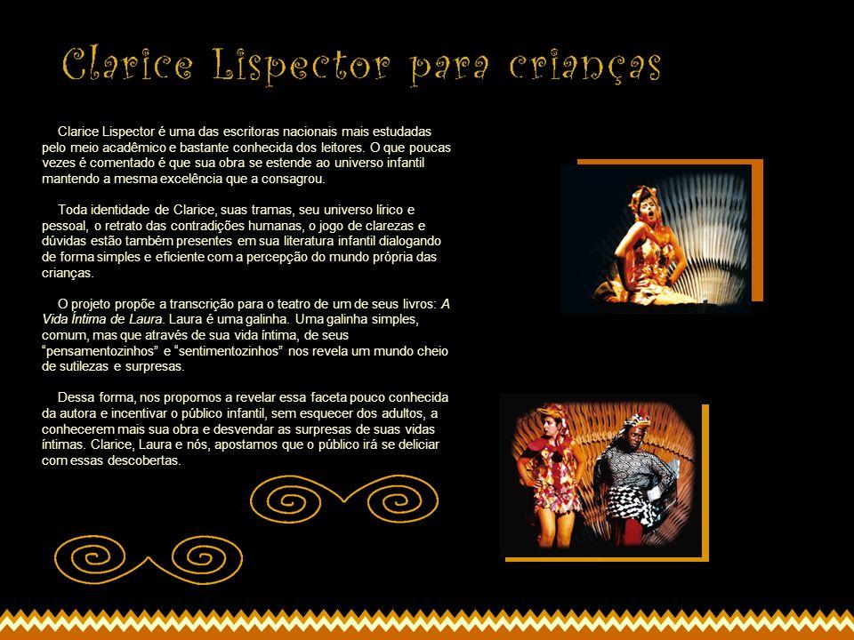 Clarice Lispector é uma das escritoras nacionais mais estudadas pelo meio acadêmico e bastante conhecida dos leitores.