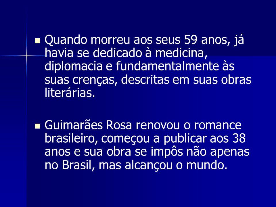 Modernismo Guimarães Rosa aboliu as fronteiras entre prosa e poesia: seus textos são sempre em prosa, mas apresentam inúmeras características que se costumam considerar próprias da poesia, como as rimas, aliterações, onomatopéias etc.