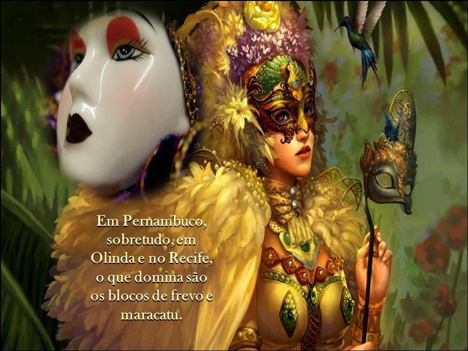 Em Salvador, predomina o carnaval de rua, ao som de trios elétricos, e ao som e ritmos dos blocos afro- brasileiros de afoxés.