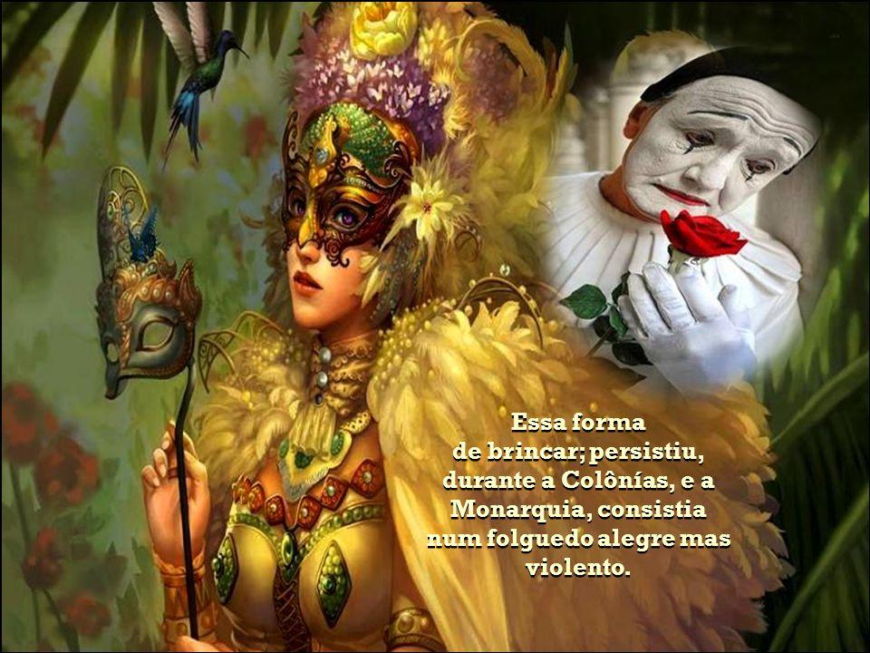 O Carnaval foi introduzido no Brasil, pelos portugueses, provavelmente, no sec. XVII com o nome de entrudo.
