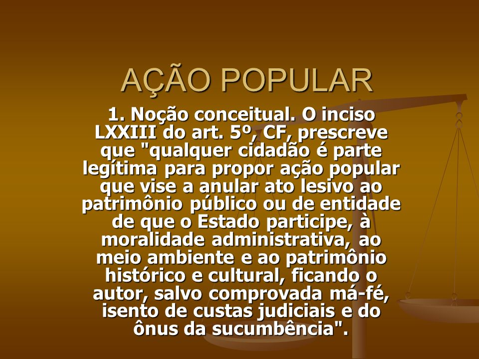 AÇÃO POPULAR Nos termos do art.