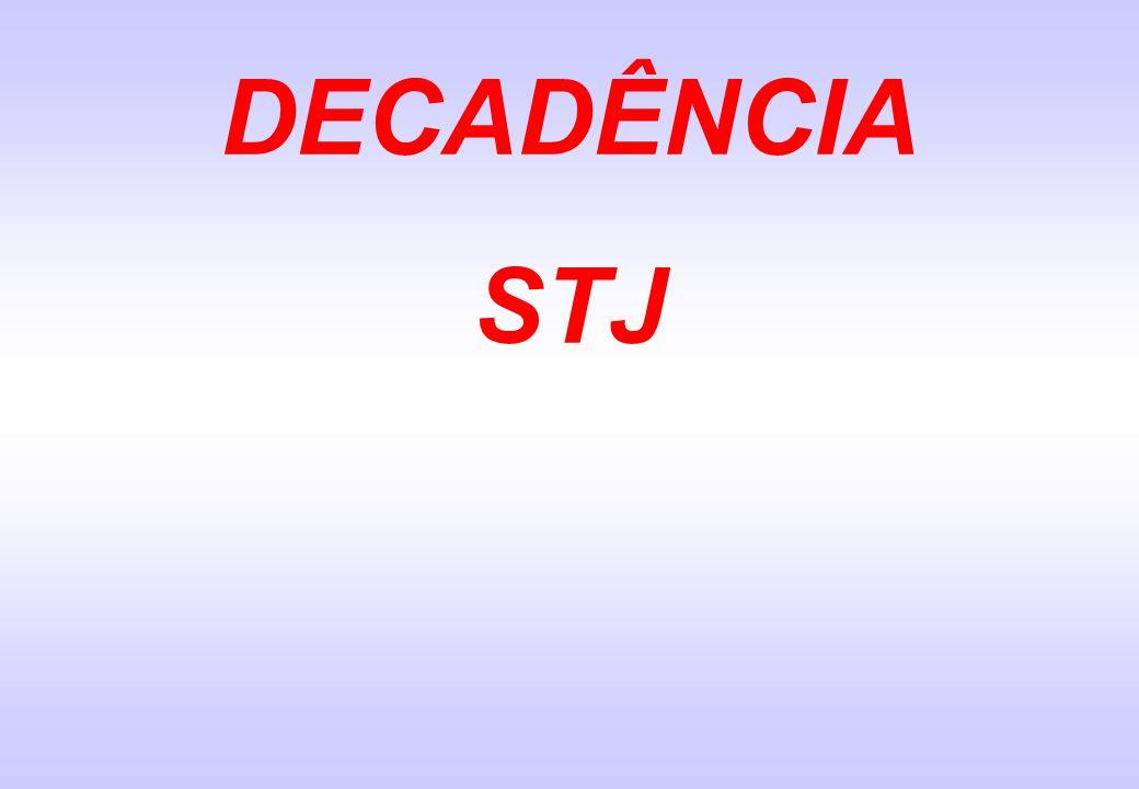 DECADÊNCIA STJ
