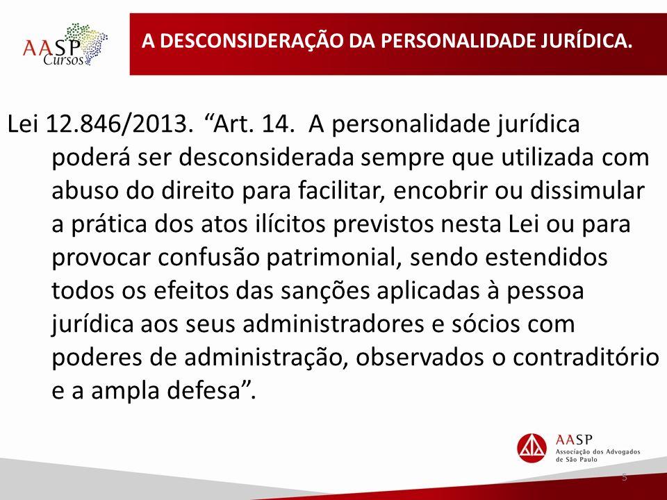 A DESCONSIDERAÇÃO DA PERSONALIDADE JURÍDICA.Lei 12.846/2013.
