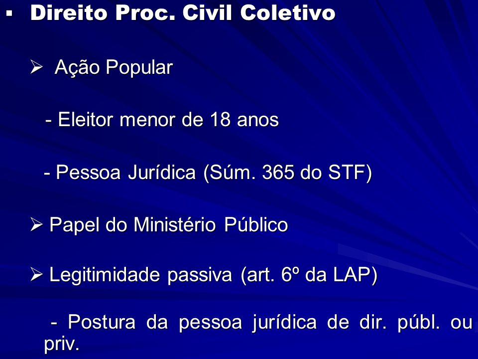  Direito Proc.Civil Coletivo  Ação Popular  Competência (art.