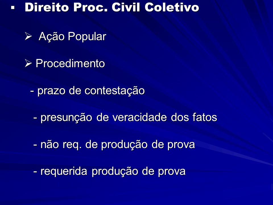  Direito Proc.Civil Coletivo  Proc. Ordinário – Aud.