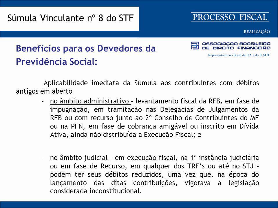Benefícios para os Devedores da Previdência Social: Aplicabilidade imediata da Súmula aos contribuintes com débitos antigos em aberto –no âmbito admin
