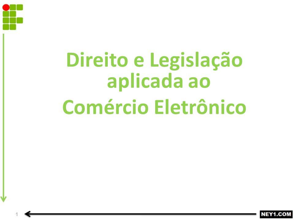 Direito e Legislação aplicada ao Comércio Eletrônico 1