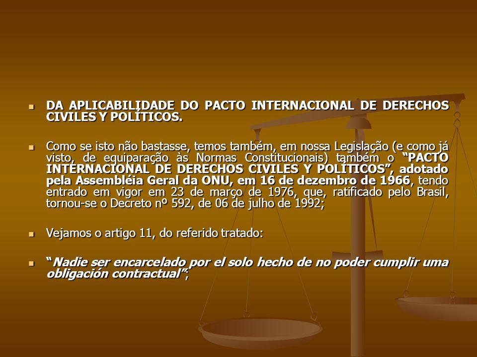 DA APLICABILIDADE DO PACTO INTERNACIONAL DE DERECHOS CIVILES Y POLÍTICOS. DA APLICABILIDADE DO PACTO INTERNACIONAL DE DERECHOS CIVILES Y POLÍTICOS. Co