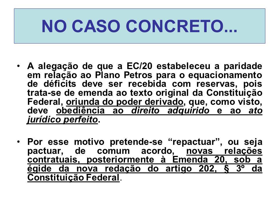 NO CASO CONCRETO...