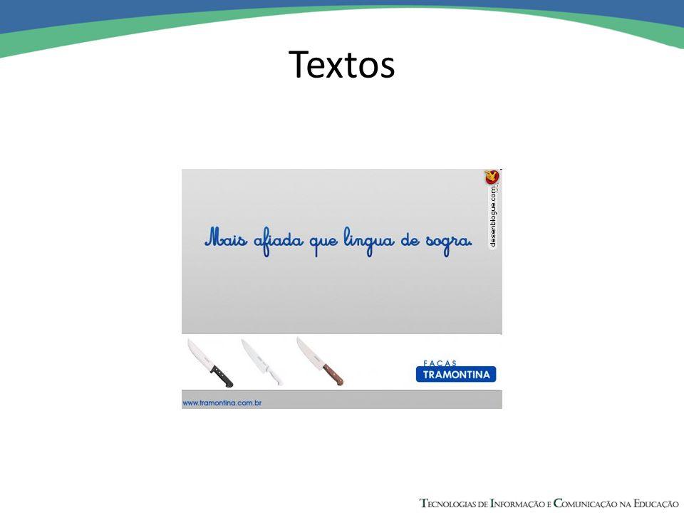 Informatividade É o grau de previsibilidade das informações contidas no texto.