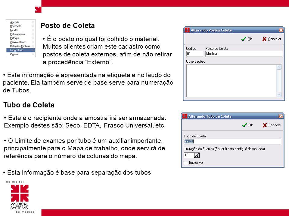 Status de Coleta Toda unidade deve ter um status de coleta de padrão indicado.