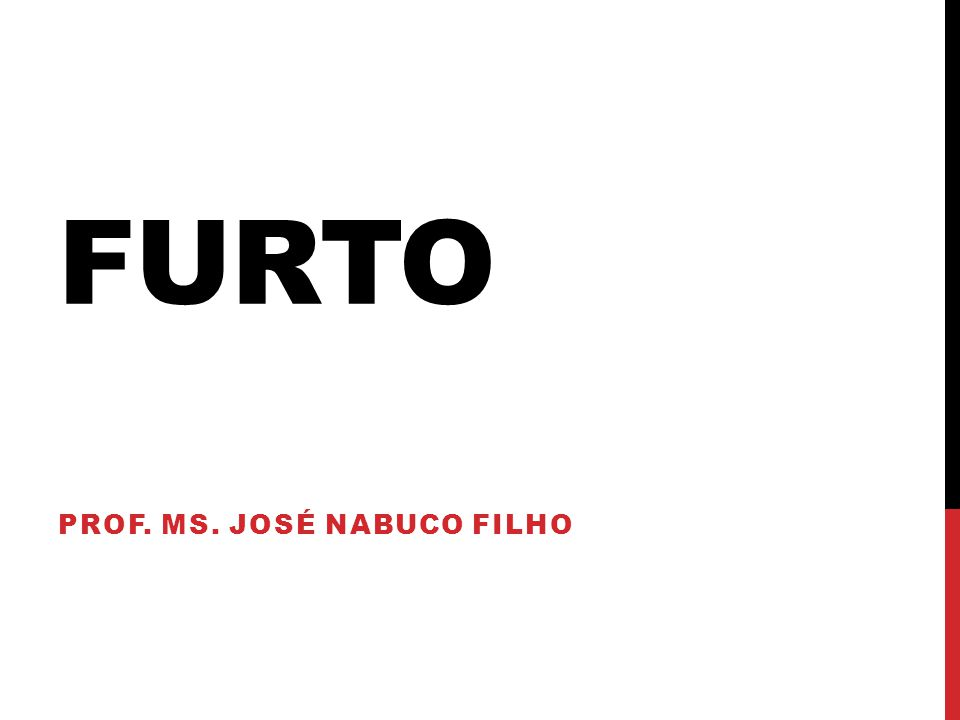 FURTO PROF. MS. JOSÉ NABUCO FILHO 1