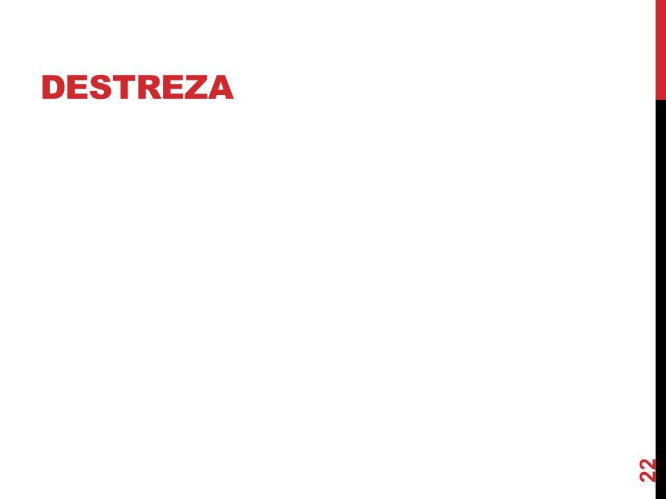 DESTREZA 22