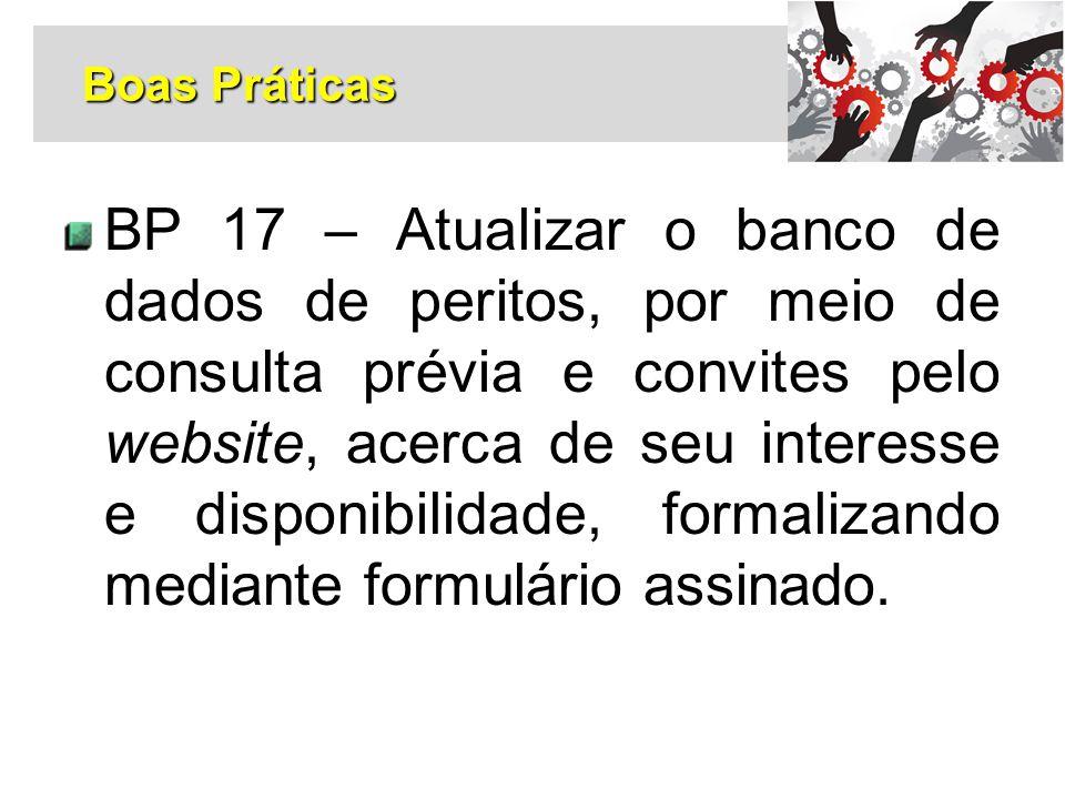 BP 17 – Atualizar o banco de dados de peritos, por meio de consulta prévia e convites pelo website, acerca de seu interesse e disponibilidade, formali